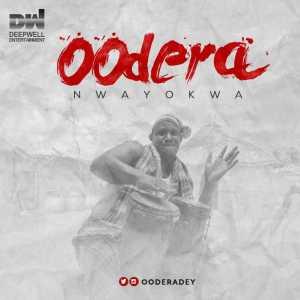 Oodera - Nwayokwa (Prod. By Salvage Beat)
